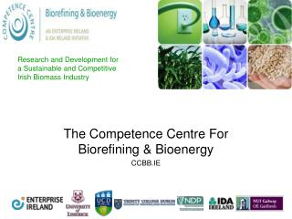 Research and Development for a Sustainable and Competitive Irish Biomass Industry