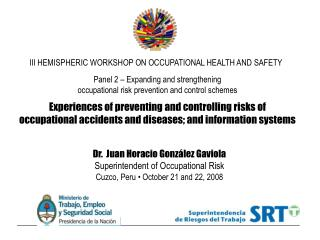 Panel 2 – Expanding and strengthening  occupational risk prevention and control schemes