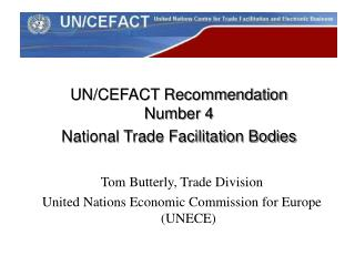 UN/CEFACT Recommendation Number 4 National Trade Facilitation Bodies