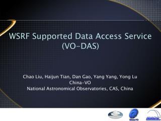 WSRF Supported Data Access Service (VO-DAS) 