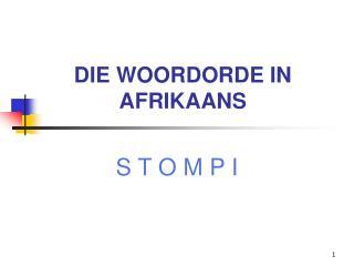 DIE WOORDORDE IN AFRIKAANS