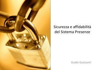 Sicurezza e affidabilità del Sistema Presenze