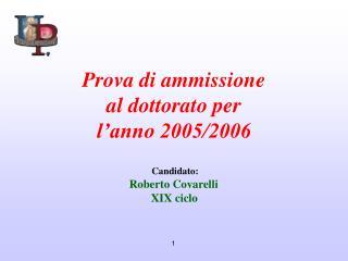 Prova di ammissione al dottorato per  l'anno 2005/2006
