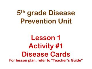 Lesson 1 Disease Cards ppt Activity 1