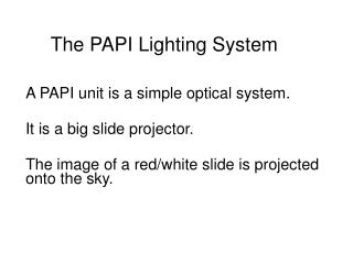 The PAPI Lighting System
