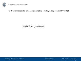 VHS  internationella antagningsomgång - Rekrytering och  söktryck 1(2)