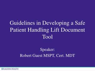 Guidelines in Developing a Safe Patient Handling Lift Document Tool