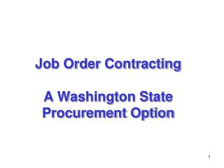 Job Order Contracting A Washington State Procurement Option