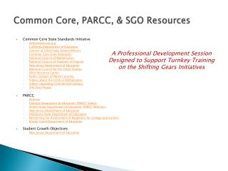 Common Core, PARCC, & SGO Resources