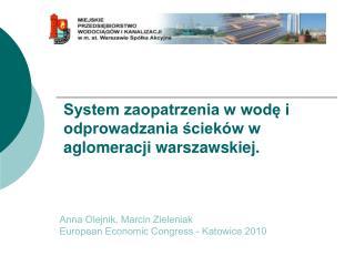 System zaopatrzenia w wodę i odprowadzania ścieków w aglomeracji warszawskiej.