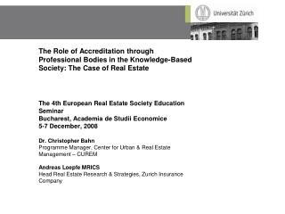 The 4th European Real Estate Society Education Seminar  Bucharest, Academia de Studii Economice