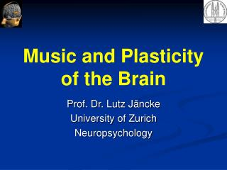 Music and Plasticity of the Brain