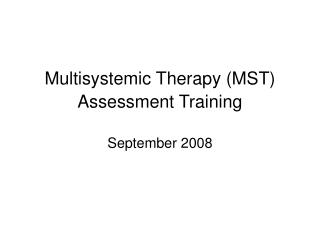 Multisystemic Therapy MST Assessment Training