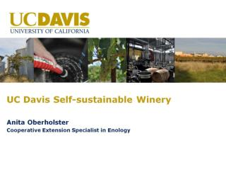 UC Davis Self-sustainable Winery