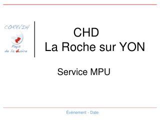 CHD  La Roche sur YON