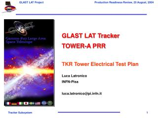 GLAST LAT Tracker TOWER-A PRR TKR Tower Electrical Test Plan