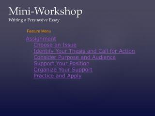 Mini-Workshop Writing a Persuasive Essay