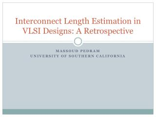Interconnect Length Estimation in VLSI Designs: A Retrospective