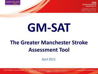 GM-SAT The Greater Manchester Stroke Assessment Tool