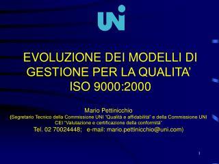 EVOLUZIONE DEI MODELLI DI GESTIONE PER LA QUALITA'