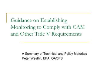 Guidance on Establishing Monitoring to Comply with CAM and Other Title V Requirements