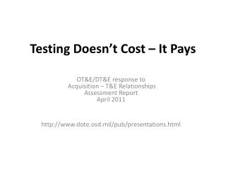 Testing Doesn t Cost   It Pays