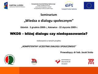 """Seminarium """"Wiedza o dialogu społecznym"""""""