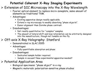Potential Coherent X-Ray Imaging Experiments