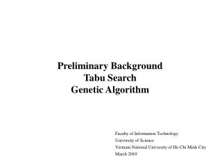 Preliminary Background Tabu Search Genetic Algorithm