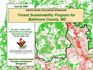 WASTE WOOD UTILIZATION WORKSHOP Forest Sustainability Program for Baltimore County, MD