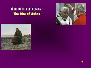 Il RITO DELLE CENERI The Rite of Ashes