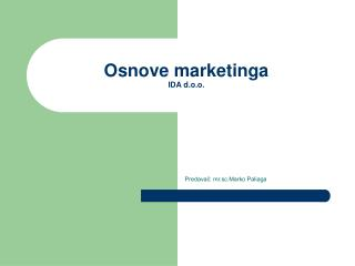 Osnove marketinga IDA d.o.o.