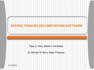 SPARSE TENSORS DECOMPOSITION SOFTWARE