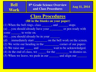 8 th  Grade Science Overview  and Class Procedures