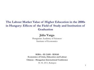 J�lia Varga Hungarian Academy of Sciences Institute of Economics
