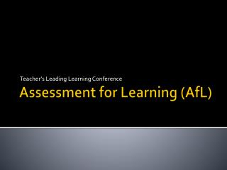 Assessment for Learning ( AfL )