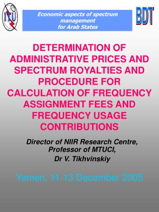 DETERMINATION OF ADMINISTRATIVE PRICES AND SPECTRUM ROYALTIES AND PROCEDURE FOR CALCULATION OF FREQUENCY ASSIGNMENT FEES