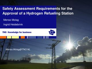 Safety Assessment Requirements for the Approval of a Hydrogen Refueling Station