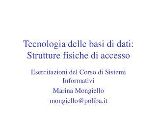 Tecnologia delle basi di dati: Strutture fisiche di accesso