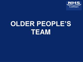 OLDER PEOPLE'S TEAM