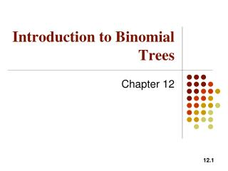 Introduction to Binomial Trees