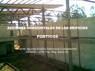 ACCIONES HORIZONTALES EN LOS EDIFICIOS PORTICOS