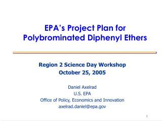 EPA's Project Plan for Polybrominated Diphenyl Ethers