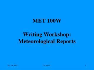 MET 100W Writing Workshop: Meteorological Reports