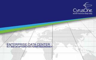 Enterprise Data Center:  N+1 and 2N Options for Power Redund