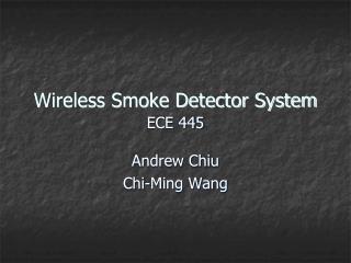 Wireless Smoke Detector System