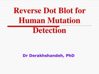 Reverse Dot Blot for Human Mutation Detection