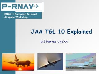 JAA TGL 10 Explained