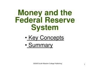 Money and the Federal Reserve System