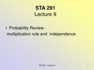 STA 291 Lecture 9